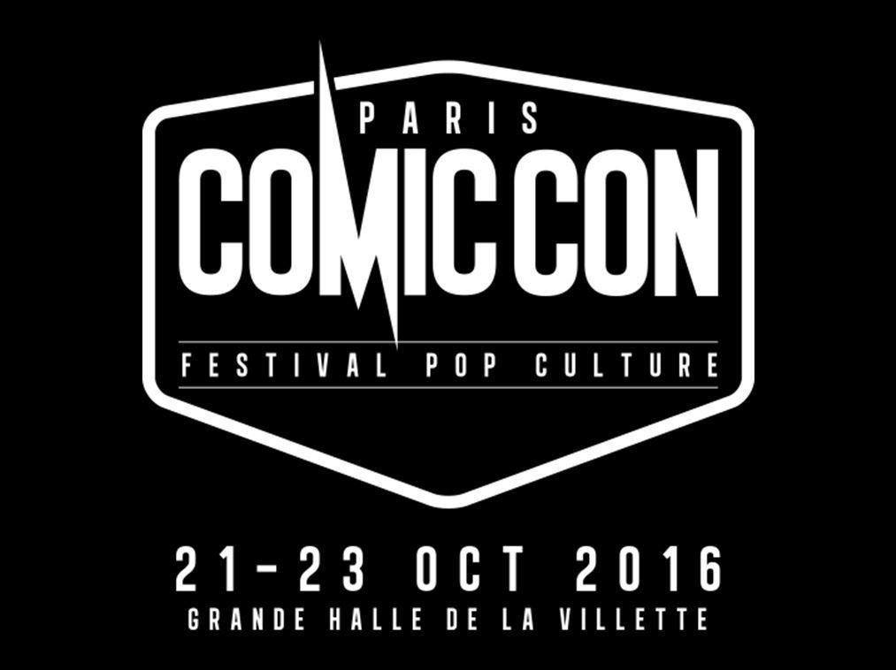 LE PROGRAMME DU COMIC CON PARIS 2016 !