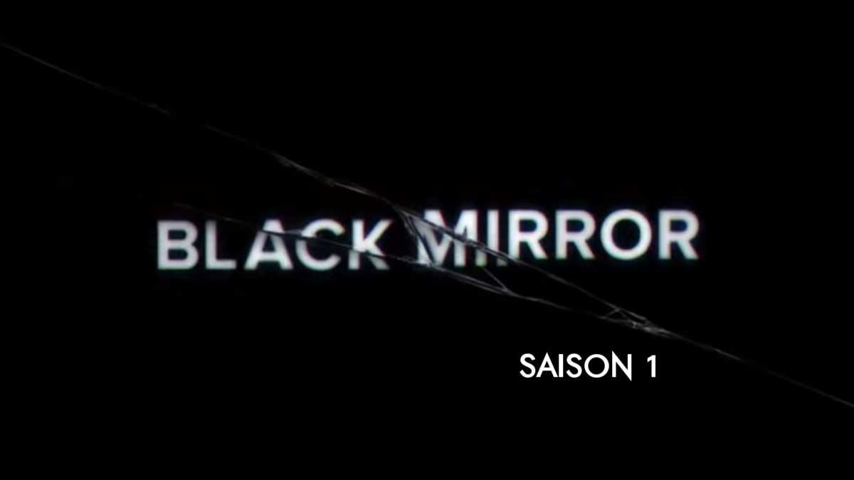 "DESTINATION... ""BLACK MIRROR"" SAISON 1 !"