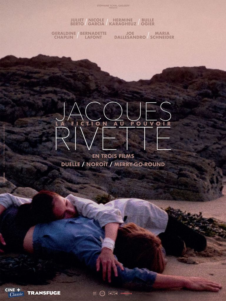 JACQUES RIVETTE, LA FICTION AU POUVOIR