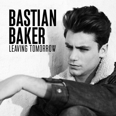 Bastian Baker, « Leaving Tomorrow ».