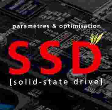 Optimisation Windows 7 sur SSD