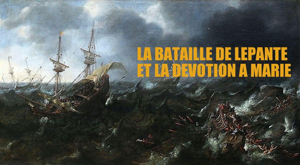 LA BATAILLE DE LEPANTE ET LE ROSAIRE