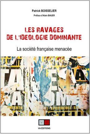 LES RAVAGES DE L'IDÉOLOGIE DOMINANTE