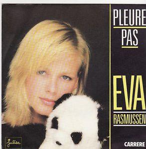 EVA RASMUSSEN - PLEURE PAS