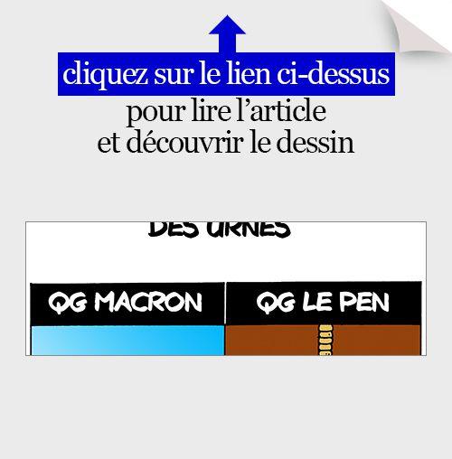 actualité en dessins,JM,marine le pen,fn,macron,en marche,second tour,élection présidentielle 2017