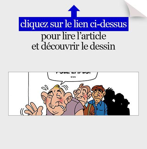 actualité en dessins,JM,emploi,assurance-chômage pour tous,chômage,chômeurs,pôle emploi