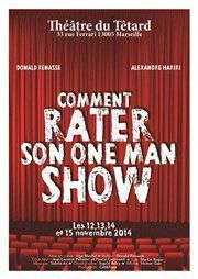 COMMENT RATER SON ONE MAN SHOW...