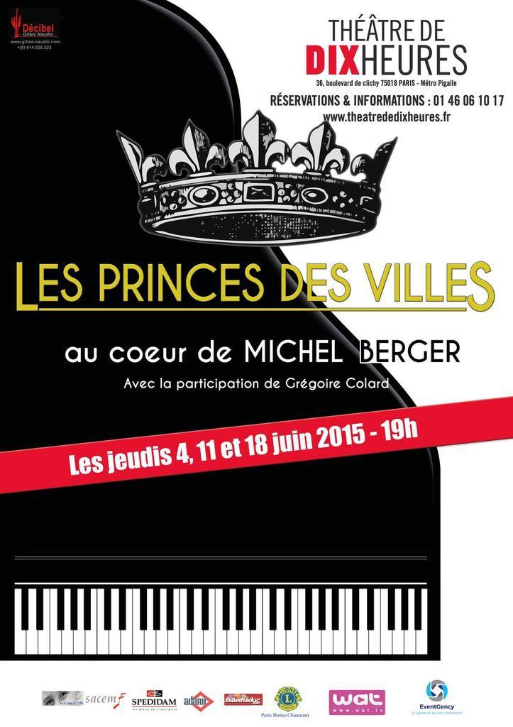 LES PRINCES DES VILLES au coeur de Michel BERGER