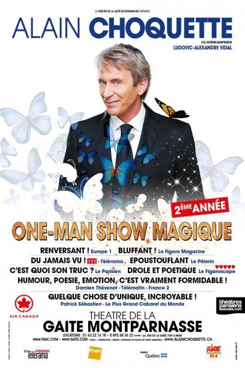 """""""ONE MAN SHOW MAGIQUE"""" par Alain CHOQUETTE"""