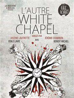 L'AUTRE WHITE CHAPEL