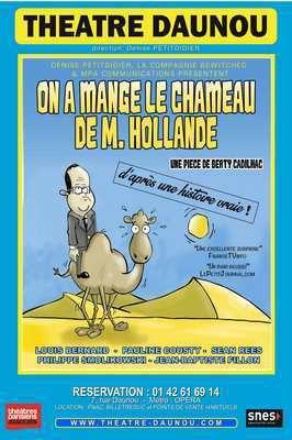 ON A MANGE LE CHAMEAU DE Monsieur HOLLANDE...