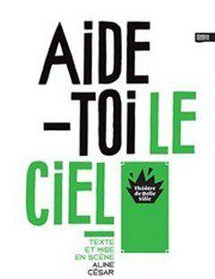 AIDE-TOI LE CIEL...