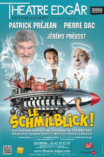 LE SCHMILBLICK adapté par Jacques PESSIS d'après Pierre DAC