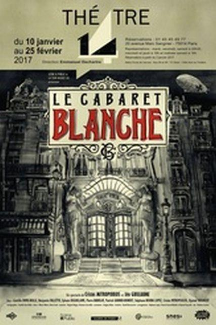 LE CABARET BLANCHE