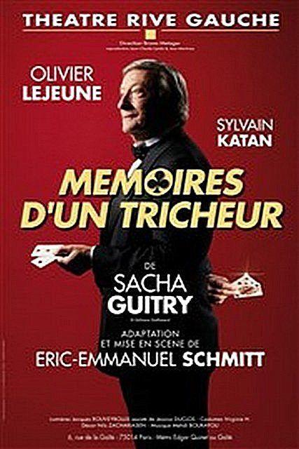 MEMOIRES D'UN TRICHEUR de Sacha GUITRY avec Sylvain KATAN et Olivier LEJEUNE