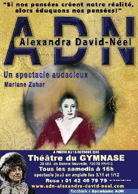 ADN l'Histoire De Alexandra DAVID-NEEL DE ET AVEC Mariane ZAHAR