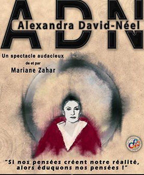 ADN c'est ALEXANDRA DAVID-NÉEL