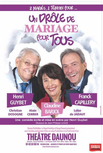 UN DRÔLE DE MARIAGE POUR TOUS de Henri GUYBET
