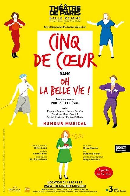 OH LA BELLE VIE! par Les CINQ DE CŒUR