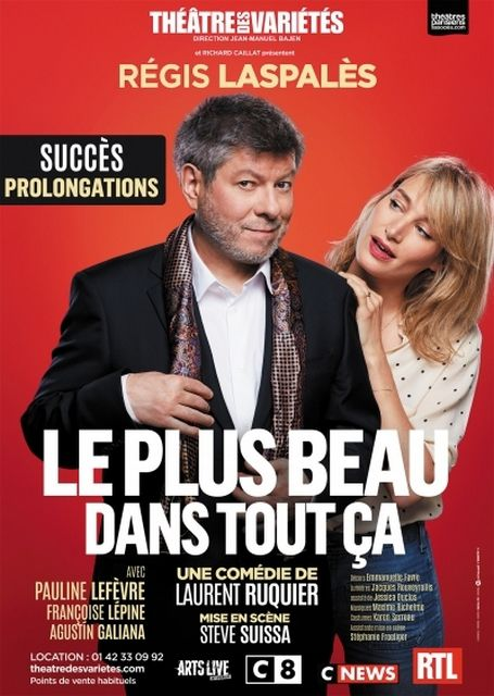 LE PLUS BEAU DANS TOUT ÇA de Laurent RUQUIER
