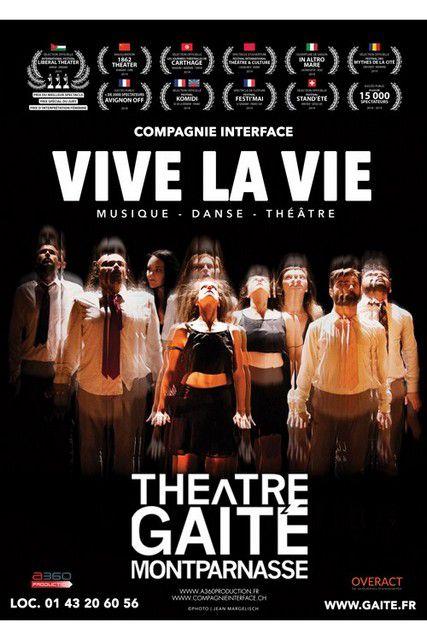 VIVE LA VIE !!! par la Compagnie INTERFACE (Suisse)