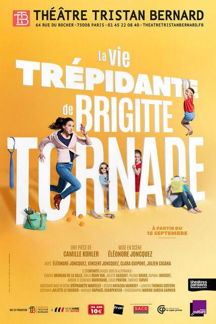 LA VIE TRÉPIDANTE DE BRIGITTE TORNADE de Camille KOHLER