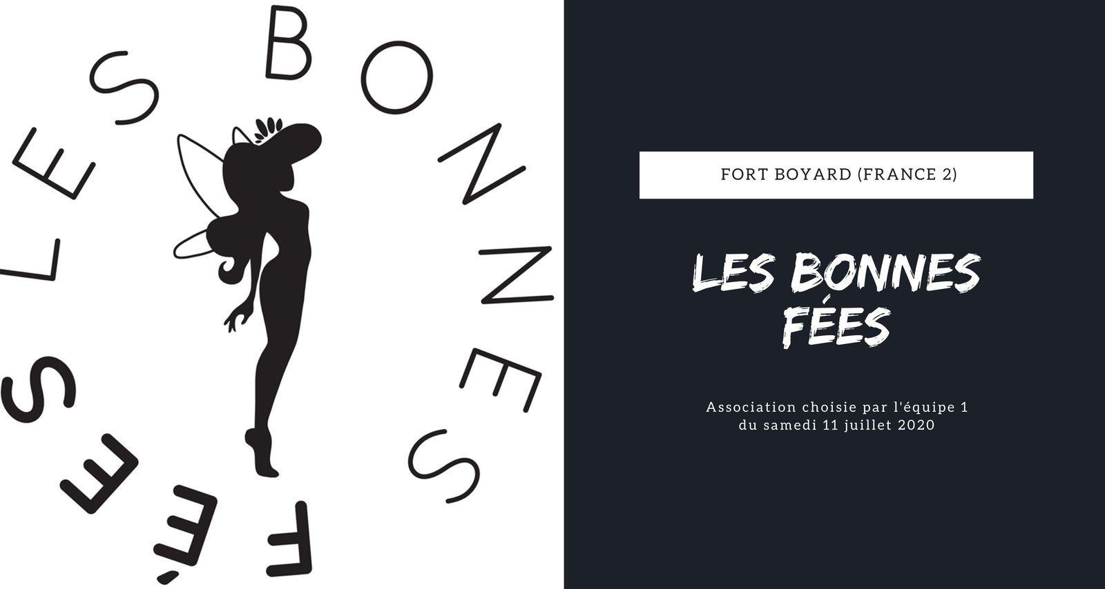 [Solidarité] L'association du jour : ''Les Bonnes Fées'' - #FortBoyard