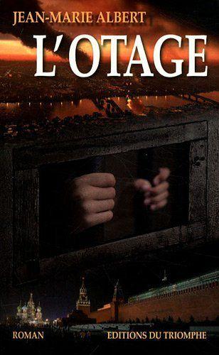 Albert Jean-Marie: L'otage (Vladimir 4)