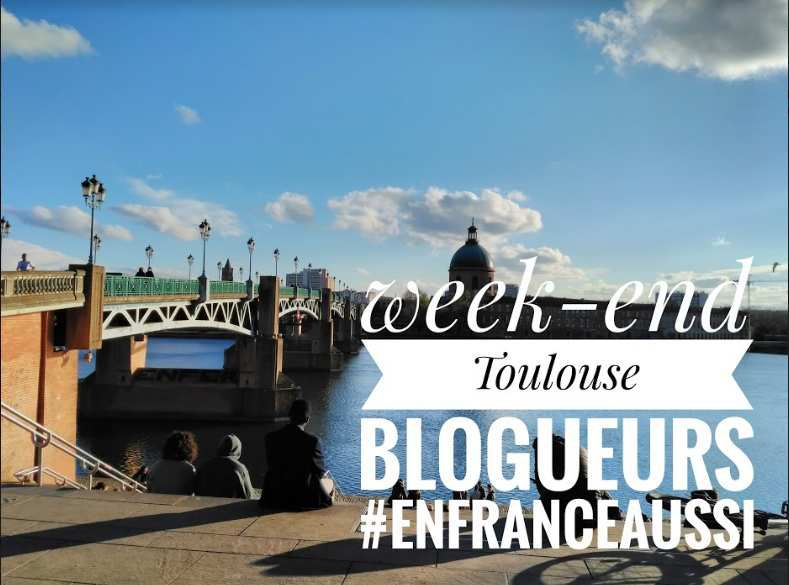 Week-end #EnFranceAussi à Toulouse