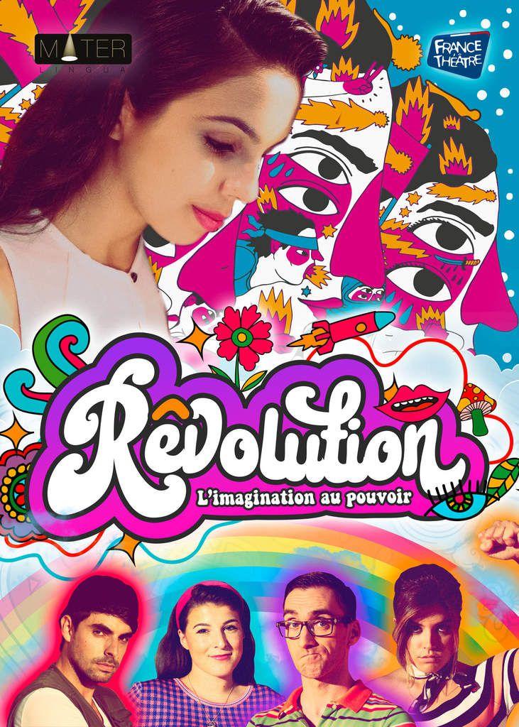 """""""Révolution"""" le spectacle de France Théâtre proposé cette année qu'on ira voir avec les classes de quatrième jeudi 10 janvier 2019."""