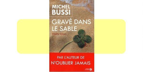 Michel BUSSI : Gravé dans le sable.