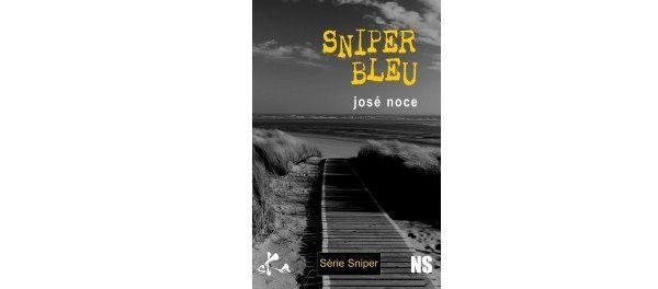 José NOCE : Sniper Bleu.