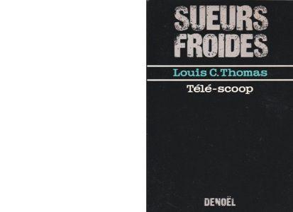 Louis C. THOMAS : Télé-scoop.