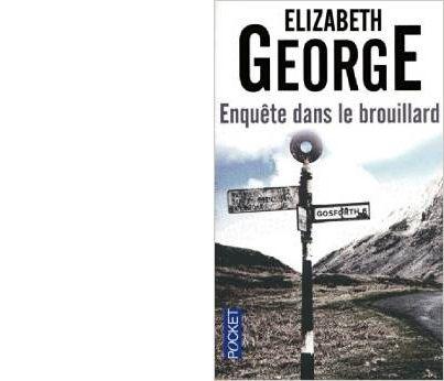 Elizabeth GEORGE : Les premières enquêtes de l'inspecteur Linley.
