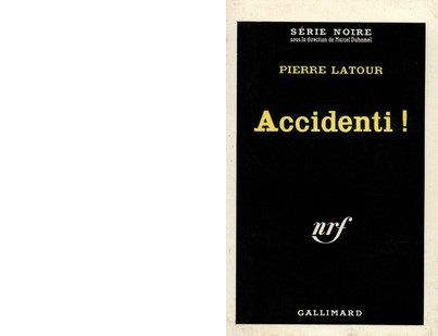 Pierre LATOUR : Accidenti !
