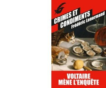 Frédéric LENORMAND : Crimes et condiments.