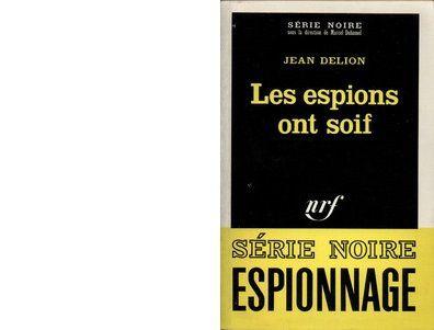 Jean DELION : Les espions ont soif.