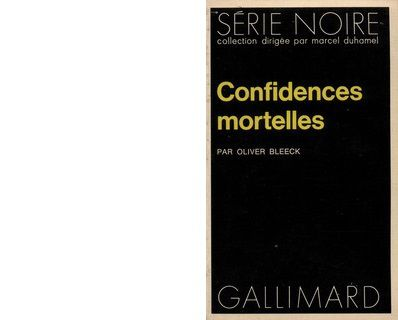 Oliver BLEECK : Confidences mortelles.