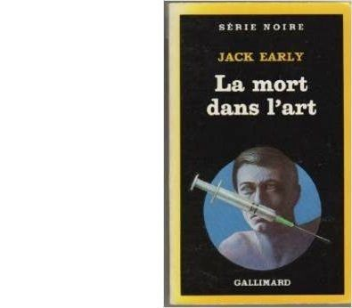 Jack EARLY : La mort dans l'art