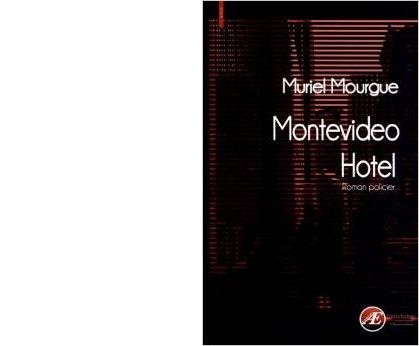 Muriel MOURGUE: Montevideo hotel.
