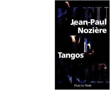 Jean-Paul NOZIERE: Tangos.