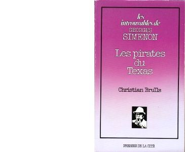 Christian BRULLS : Les pirates du Texas.