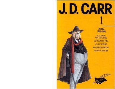 Réédition volume Les intégrales John Dickson Carr N°1. Parution décembre 1991. 1120 pages. Docteur Fell. Comprend Le gouffre aux sorcière; Le chapelier fou; Le huit d'épée; Le barbier aveugle; L'arme à gauche.