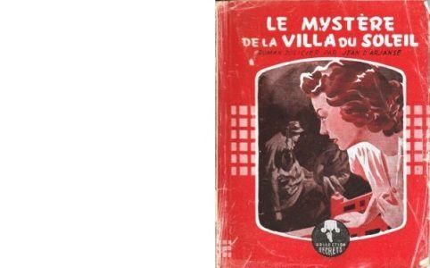 Jean d'ARJANSE : Le mystère de la Villa du Soleil.