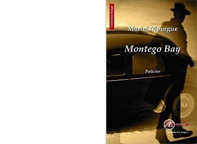 Muriel MOURGUE : Montego Bay.