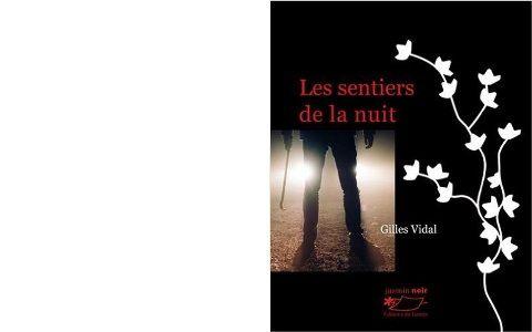 Gilles VIDAL : Les sentiers de la nuit.