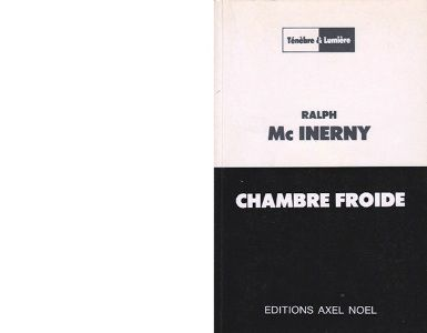 Ralph Mc INERNY : Chambre froide