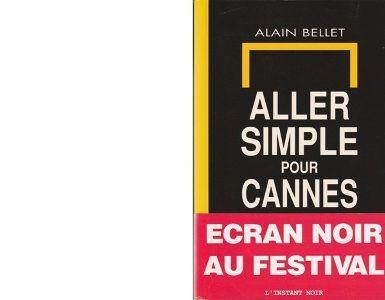 Alain BELLET : Aller simple pour Cannes.