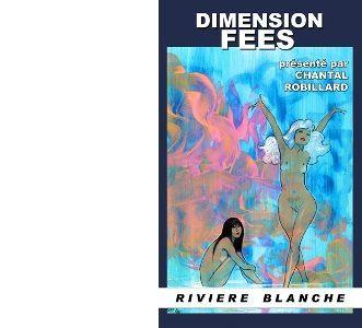 Chantal ROBILLARD présente : Dimension Fées.