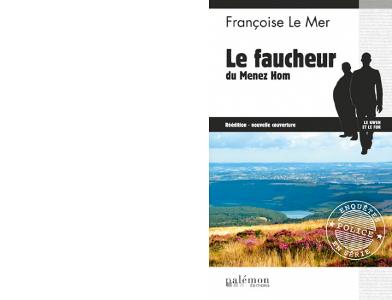 Françoise LE MER : Le Faucheur du Ménez-Hom.